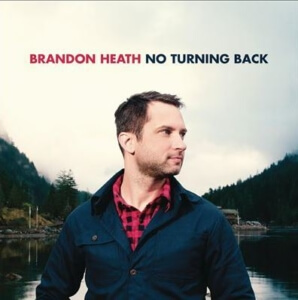 Brandon Heath: No Turning Back
