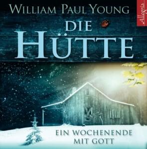 Das Buch die Hütte - Roman Bestseller