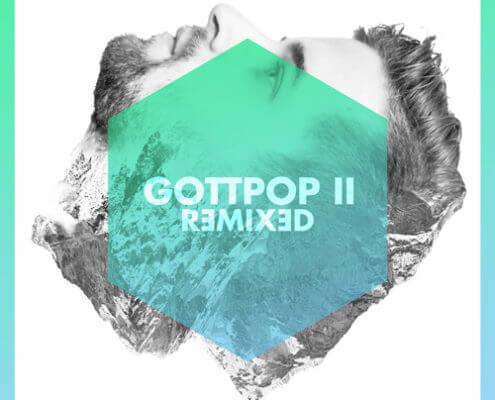 GOTTPOP II remixed - 2015