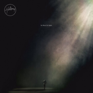 Hillsong Worshp: Let There Be Light