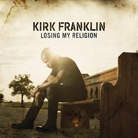 Kirk Franklin: Losing My Religion