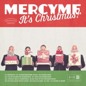MercyMe: It's Christmas