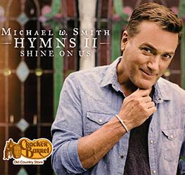 Michael W. Smith: Hymn 2
