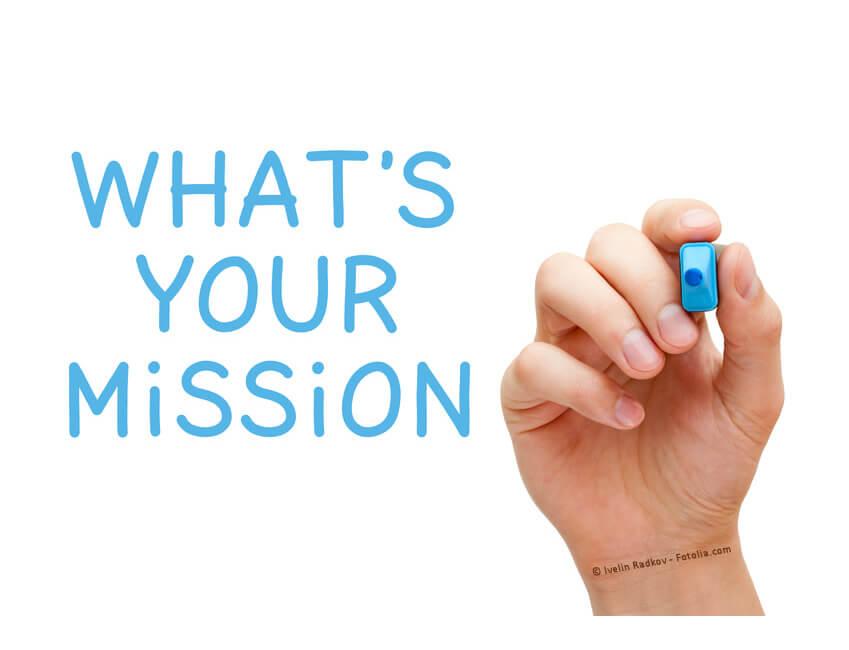 Was ist deine Mission, deine Berufung?