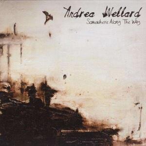 Andrea Wellard - Somewhere along the way