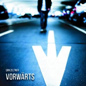 «Vorwärts» - CD von Dän Zeltner