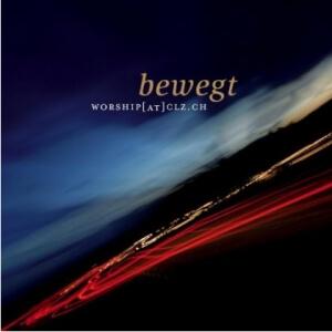 worship@clz CD «Bewegt»
